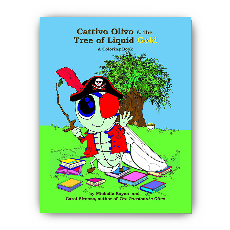 - Cattivo Olivo & The Tree Of Liquid Gold - A Coloring Book - The Passionate  Olive